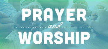 prayer and worship.jpg